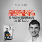 Ogień i woda. Czy w Kościele można się dogadać? - ks. Krzysztof Porosło, Marcin Zieliński (5)